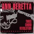 Ann Beretta - Three Chord Revolution