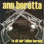Ann Beretta - To All Our Fallen Heroes...