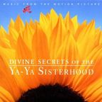 Ann Savoy - Divine Secrets Of The Ya-Ya Sisterhood