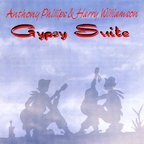 Anthony Phillips & Harry Williamson - Gypsy Suite