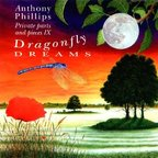 Anthony Phillips - Private Parts And Pieces IX · Dragonfly Dreams