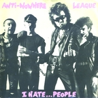 Anti Nowhere League - I Hate...People