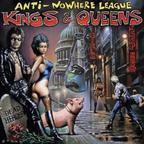 Anti Nowhere League - Kings & Queens