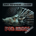 Anti Nowhere League - Pig Iron · The Album
