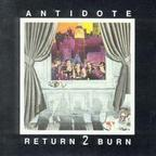 Antidote (US 1) - Return 2 Burn