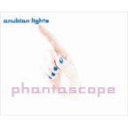 Anubian Lights - Phantascope