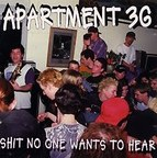 Apartment 3G - Shit No One Wants To Hear
