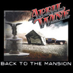 April Wine - Back To The Mansion