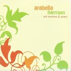 Arabella Harrison With Brothers & Sisters - s/t