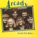 Arcady - After The Ball...