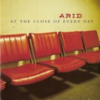 Arid - At The Close Of Every Day