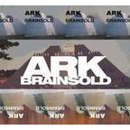Ark (UK 2) - Brainsold