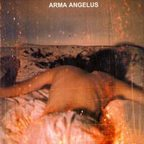 Arma Angelus - Where Sleeplessness Is Rest From Nightmares