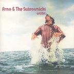 Arno & The Subrovnicks - Water