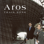 Aros - Train Song