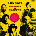 Ars Nova - Sunshine & Shadows