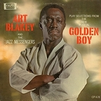 Art Blakey And The Jazz Messengers - Art Blakey And The Jazz Messengers Play Selections From The New Musical Golden Boy