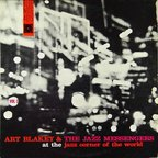 Art Blakey And The Jazz Messengers - At The Jazz Corner Of The World · Vol. 1