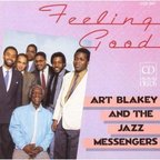 Art Blakey And The Jazz Messengers - Feeling Good