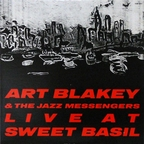 Art Blakey And The Jazz Messengers - Live At Sweet Basil