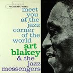 Art Blakey And The Jazz Messengers - Meet You At The Jazz Corner Of The World · Volume 2
