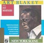 Art Blakey And The Jazz Messengers - New York Scene
