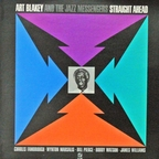 Art Blakey And The Jazz Messengers - Straight Ahead