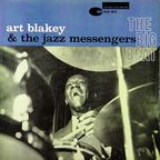 Art Blakey And The Jazz Messengers - The Big Beat