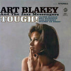 Art Blakey And The Jazz Messengers - Tough!