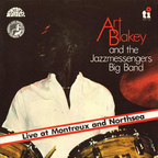 Art Blakey And The Jazzmessengers Big Band - Live At Montreux And Northsea