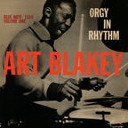 Art Blakey - Orgy In Rhythm · Volume One