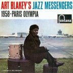 Art Blakey's Jazz Messengers - 1958 - Paris Olympia