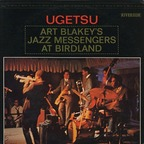Art Blakey's Jazz Messengers - Ugetsu