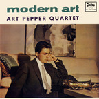 Art Pepper Quartet - Modern Art