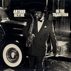 Arthur Blythe - In The Tradition