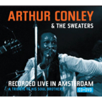 Arthur Conley & The Sweaters - Recorded Live In Amsterdam · A Tribute To His Soul Brothers