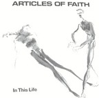 Articles Of Faith - In This Life