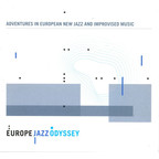 Arve Henriksen - Adventures In European New Jazz And Improvised Music