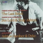 Ashton Gardner And Dyke - The Last Rebel