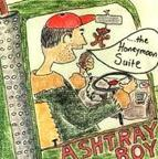 Ashtray Boy - ...The Honeymoon Suite