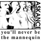 Askance - You'll Never Be The Mannequin