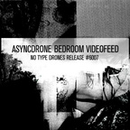 Asyncdrone - Bedroom Videofeed