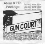 Atom And His Package - Gun Court