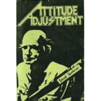 Attitude Adjustment - Dead Serious