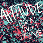 Attitude (US 3) - Turn Into Stone