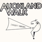 Auckland Walk - I Wasn't Thinking