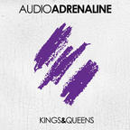 Audio Adrenaline - Kings & Queens