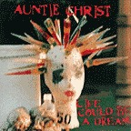 Auntie Christ - Life Could Be A Dream