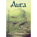 Aura - And The Question Is...