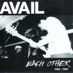 Avail - Each Other 1988-1990